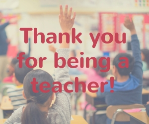 Thank you for being a teacher!-1